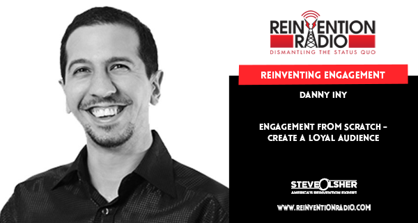 Danny Iny - Reinventing Engagement