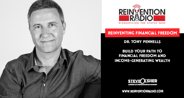 Dr. Tony Pennells - Reinventing Financial Freedom