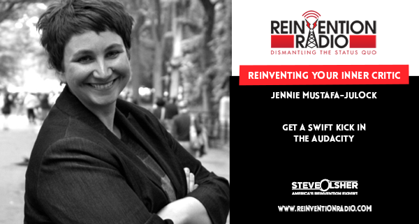 Jennie Mustafa-Julock - Reinventing Your Inner Critic