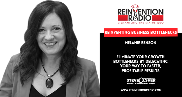 Melanie Benson - Reinventing Business Bottlenecks