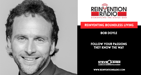 Bob Doyle - Reinventing Boundless Living