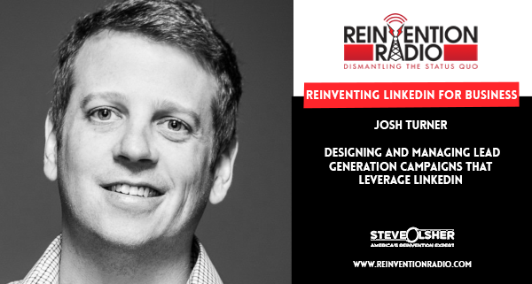 Josh Turner - Reinventing LinkedIn for Business