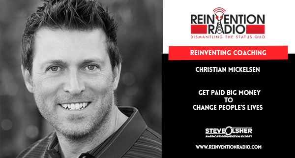 Christian Mickelsen - Reinventing Coaching