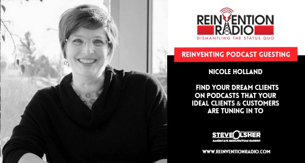 Nicole Holland - Reinventing Podcast Guesting