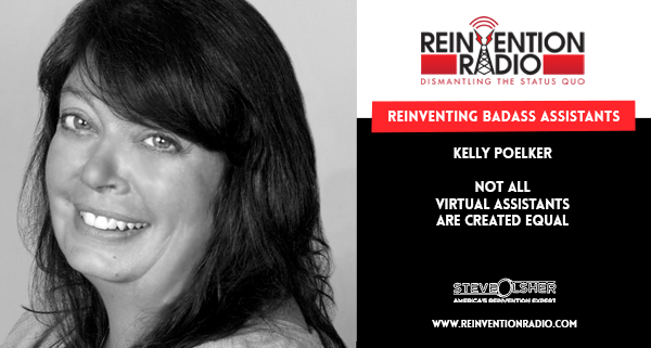 Kelly Poelker - Reinventing Badass Assistants