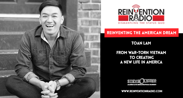 Toan Lam - Reinventing the American Dream