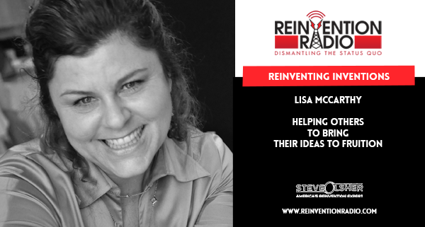 Lisa McCarthy - Reinventing Inventions