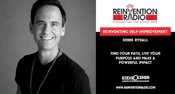 Derek Rydall - Reinventing Self-Improvement