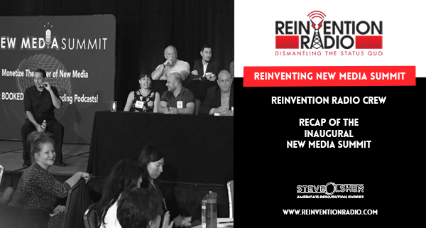 New Media Summit with the Reinvention Radio Crew