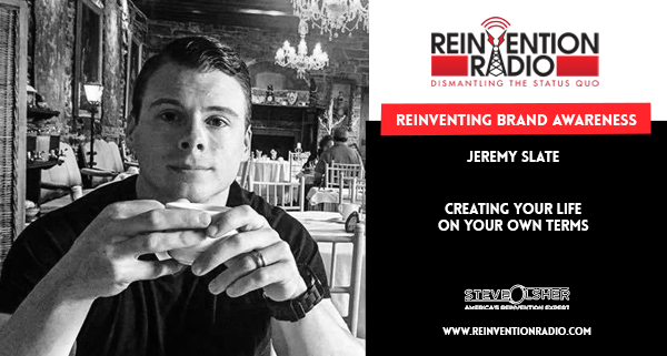 Jeremy Slate - Reinventing Brand Awareness