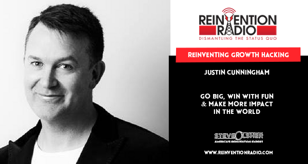 Justin Cunningham - Reinventing Growth Hacking