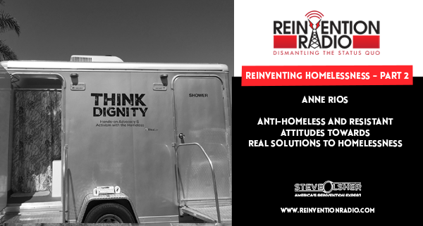 Anne Rios, Think Dignity - Reinventing Homelessness - Part 2