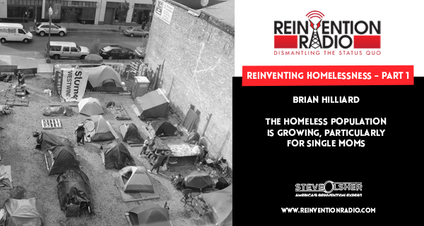 Brian Hilliard - Reinventing Homelessness, Part 1