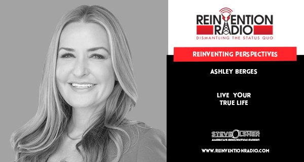 Ashley Berges - Reinventing Perspectives