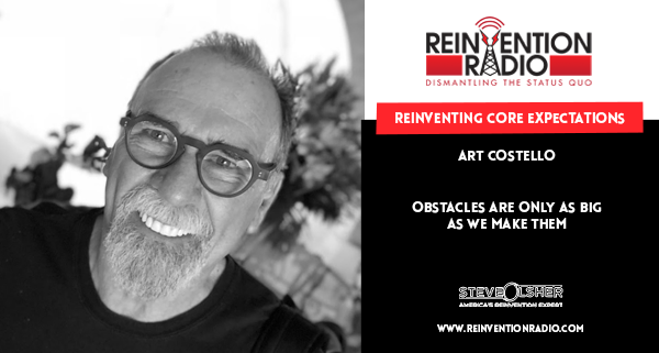 Art Costello, Reinventing Core Expectations