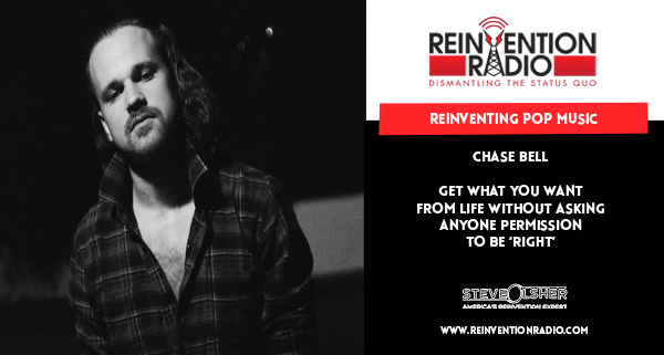 Chase Bell - Reinventing Pop Music