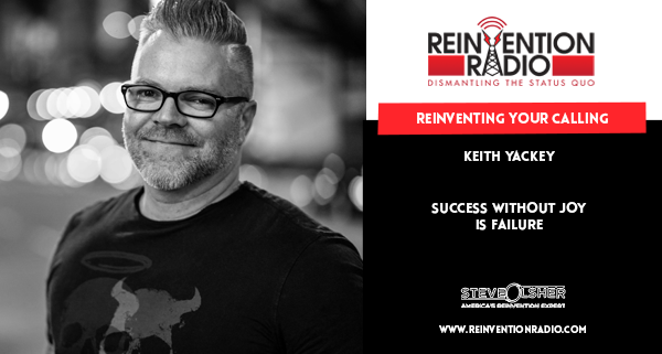 Keith Yackey - Reinventing Your Calling