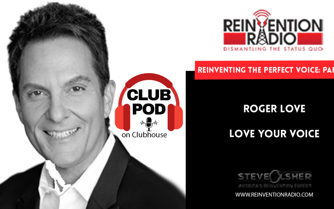 REINVENTING THE PERFECT VOICE – Part 4