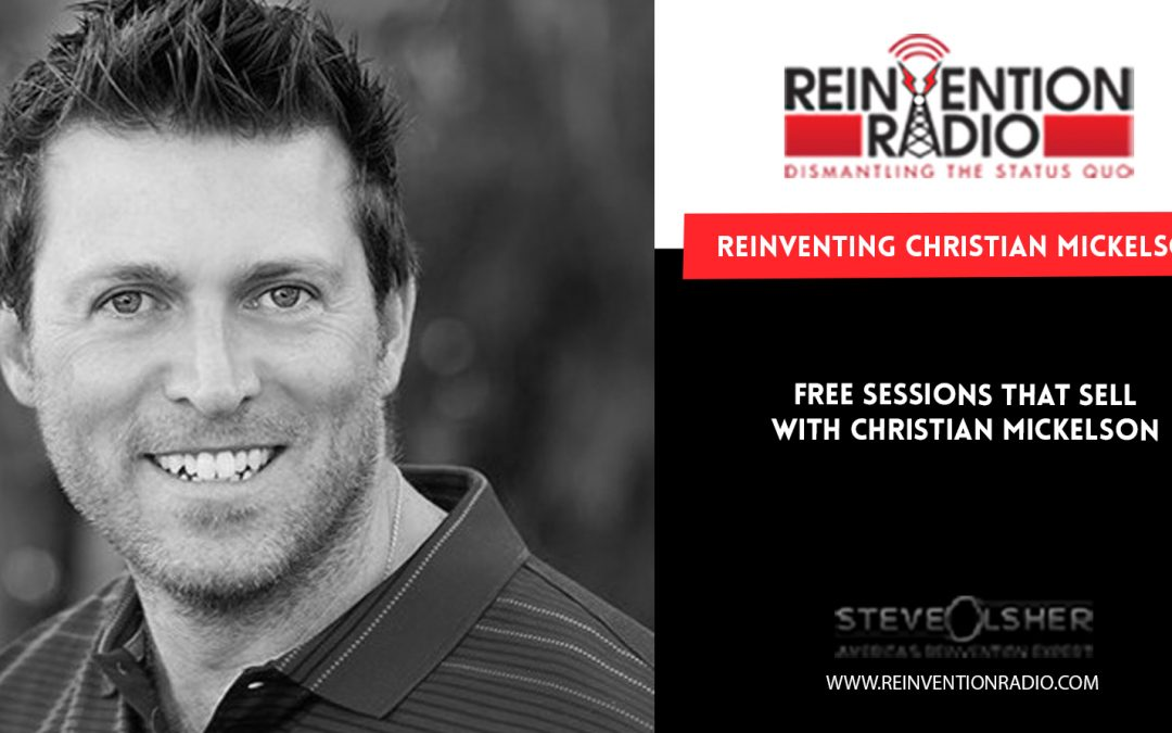 FREE SESSIONS THAT SELL WITH CHRISTIAN MICKELSEN